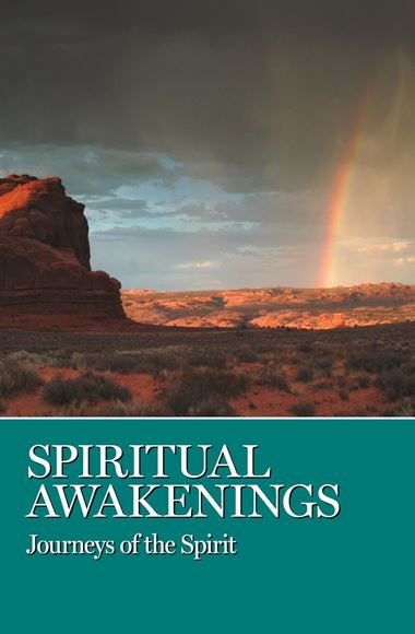 Spiritual Awakenings - Journeys of the Spirit (SOFT COVER BOOK)