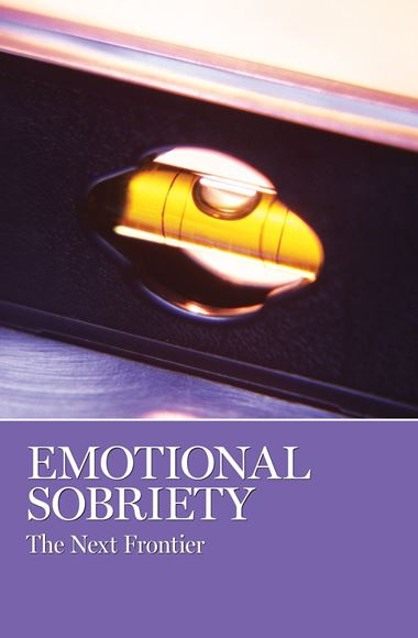 Emotional Sobriety: The Next Frontier (SOFT COVER)