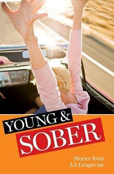 Young & Sober: Stories from AA Grapevine (SOFT COVER BOOKS)