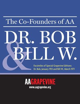1951 and 1971 Grapevine magazines honoring Dr. Bob and Bill W.