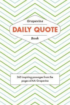 Grapevine Daily Quote eBook | AA Grapevine Store