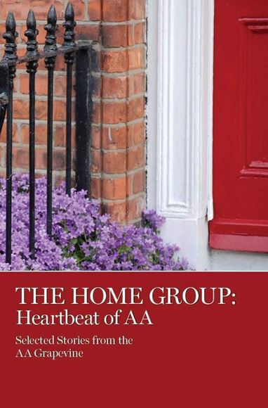 The Home Group (eBook) | AA Grapevine Store