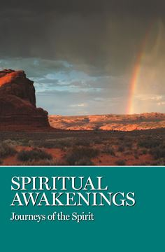 Spiritual Awakenings - Journeys of the Spirit (eBook)
