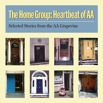 Picture of The Home Group: Heartbeat of AA (MP3)